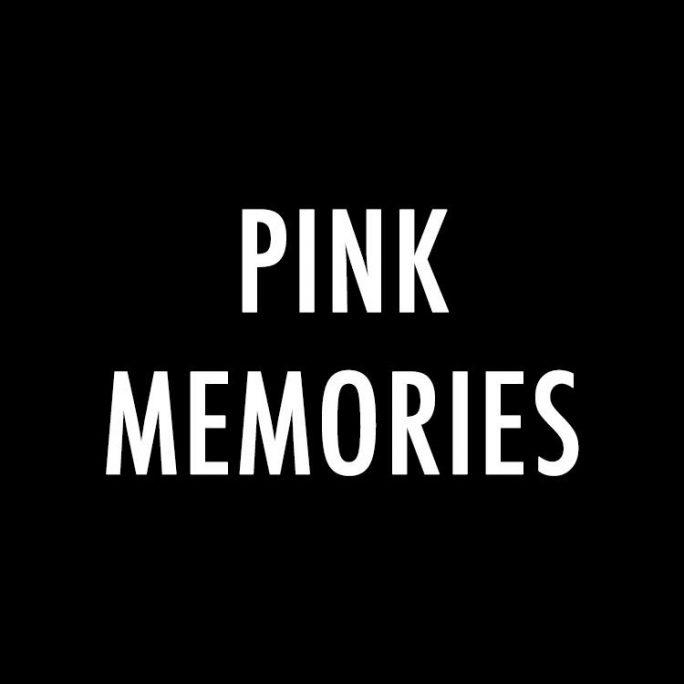 PINK MEMORIES